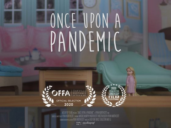 Once Upon a Pandemic Short Film Festival